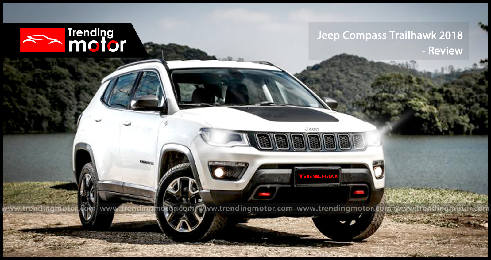 Jeep Compass Trailhawk 2018 Review