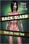 HackSlash_TrailersPart2