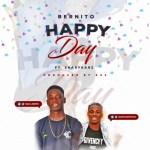 MUSIC: Bernito – Happy Day Ft. Shadykarz (Prod. KSS)