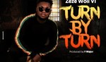MUSIC: Zeze Woli Vi – Turn By Turn (Prod. By F. Major)