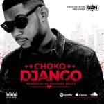 MUSIC: Choko - Django