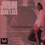 AUDIO & VIDEO: Jiubav – Heartless