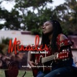 MUSIC: Belle Aires - Miracles (Prod. by Danja)