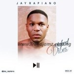 MUSIC: Jay Rapiano – Wicked Vibes (Prod. S-bling/Hemykul)