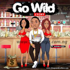 AUDIO & VIDEO: Lychy - Go Wild