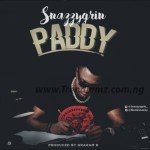 [MUSIC] SNAZZYGRIN – PADDY