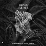 MUSIC: Surplus – Sanu