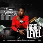 MUSIC: Samonip – Higher Level