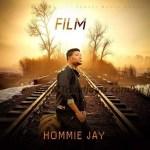 MUSIC: Hommie Jay – Film