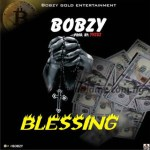 MUSIC: Bobzy – Blessing