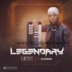 DJ MIX: Dj Swag – Legendary Mixtape 2