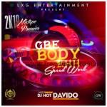 DJ MIX: DJ Hot Davido - Gbe Body Ehh (Speed Work)