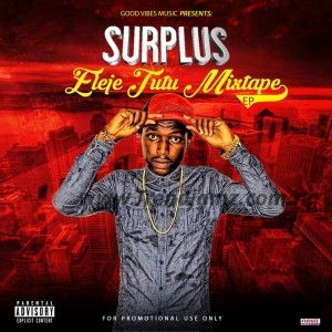 EP: Surplus – Eleje TuTu Mixtape