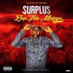 EP: Surplus – Eleje TuTu Mixtape