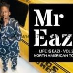 "E! News: Mr Eazi Reveals Dates For His ""Life Is Eazi – Vol 2"" 16-City North American Tour"
