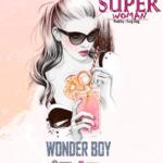 [MUSIC] WondaBoy – Super Woman