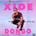Xide – Dongo (Prod. By Blaqmayor)