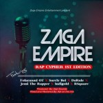 MUSIC: ZagaEmpire Cypher (Vol. 1) Ft. Folaranmi OT X Surely Boi X Jemi D Rapper X Da'rule X Indigold X R'square (Prod. Seyi Sounds)