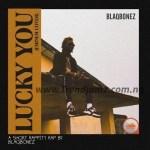 MUSIC: Blaqbonez – Lucky You (Cover)