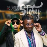 AUDIO + VIDEO: Network Ft. Olamide - Story (Remix)