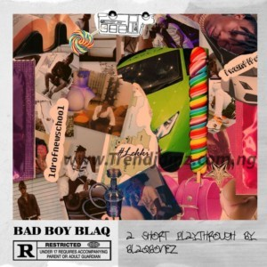 ALBUM: Blaqbonez – Bad Boy Blaq