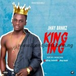 MUSIC: Jhay Bankz – Kinging