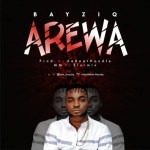 MUSIC: BayziQ – Arewa