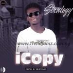 MUSIC: Strategy – iCopy (Prod by Beetovin)