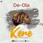 MUSIC: De-Ola – Kere