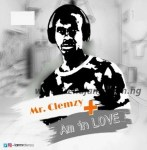 MUSIC: Mr Clemzy - Am In Love