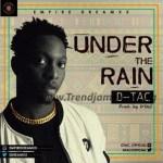 MUSIC: Dtac – Under The Rain