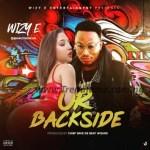 MUSIC: Wizy-E – Ur Back Side