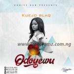 MUSIC: Kuejo Blaq – Odoyewu