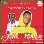 AUDIO + VIDEO: Tightsound Ft. Chaolin – Kiuoromen