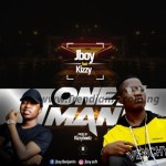 MUSIC: Jboy Ft. Kizzy - One Man (Prod. By KizzyBeat)