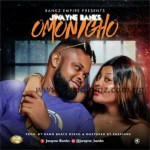 MUSIC: Jwayne Banks – Omonigho