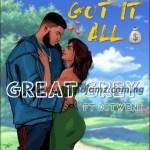 MUSIC: Great Grey – Got It All Ft. Ditweni