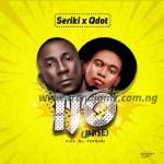 MUSIC: Seriki X Q.Dot – Ijo (Jon Se)
