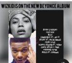 E! News: Wizkid Reportedly Featured On Beyonce Upcoming Album