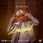 MUSIC: Derah – Tonight