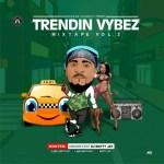 DJ MIX: DJ Matty Jay – Trendin Vybez (Vol. 2)