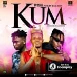 MUSIC: Bravo G Ft. Naira Marley & Lil Kesh – Kum