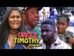 DOWNLOAD: Uncle Timothy Season 1 - Latest Nigerian 2019 Nollywood Movie
