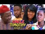 DOWNLOAD: Uncle Timothy Season 2 - Latest Nigerian 2019 Nollywood Movie