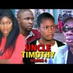 DOWNLOAD: Uncle Timothy Season 4 – Latest Nigerian 2019 Nollywood Movie