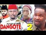 DOWNLOAD: The Return Of Mr. Dangote Season 2 - Latest Nigerian 2019 Nollywood Movie