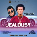 MUSIC: Mc Doro Boss Ft. Xbaba Lewis – Jealousy