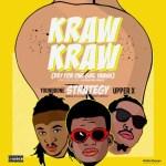 MUSIC: Strategy – Kraw Kraw Ft. Upper X, Youngbone (Prod. Strategybeat)