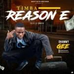 MUSIC: Dhammy Gee – Tiba Reason E