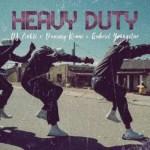 MUSIC: Dammy Krane – Heavy Duty Ft. DJ Zinhle, Gabriel Youngstar